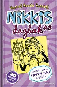 bokomslag Nikkis dagbok #8 : berättelser om en (inte så) evig lycka