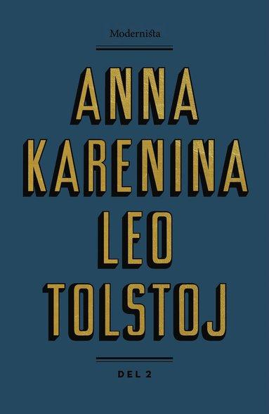 bokomslag Anna Karenina. Del 2