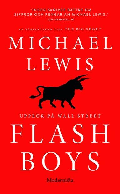 bokomslag Flash Boys : Uppror på Wall Street