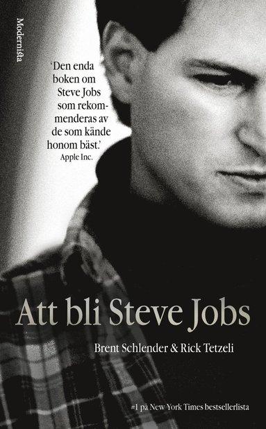 bokomslag Att bli Steve Jobs