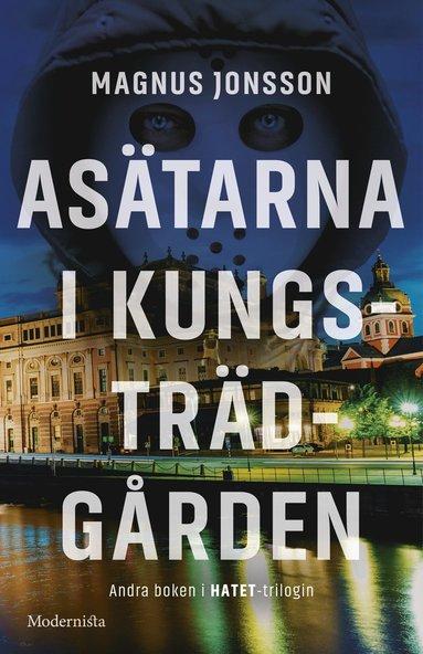 bokomslag Asätarna i Kungsträdgården