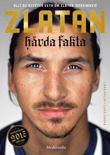 bokomslag Zlatan: Hårda fakta Ed 2017