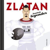 bokomslag Zlatan : samlade legender