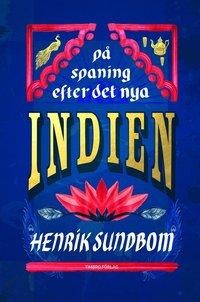 bokomslag På spaning efter det nya Indien