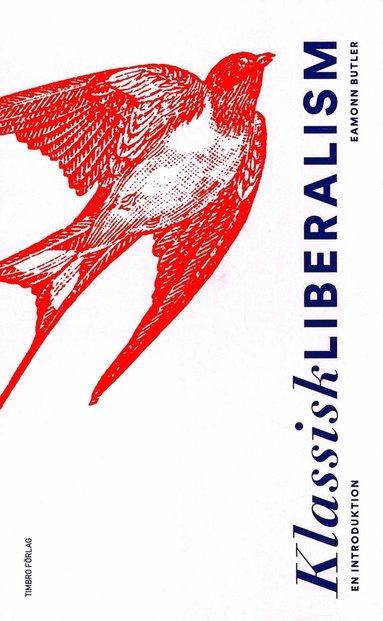 bokomslag Klassisk liberalism: En introduktion