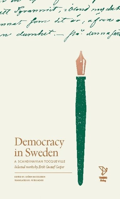 bokomslag Freedom in Sweden : selected works of Erik Gustaf Geijer