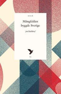 bokomslag Mångfalden byggde Sverige