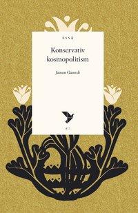 bokomslag Konservativ kosmopolitism