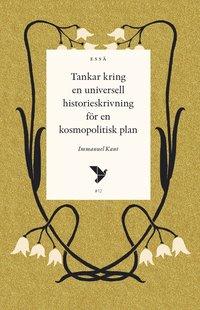 bokomslag Tankar kring en universell historieskrivning för en kosmopolitisk plan