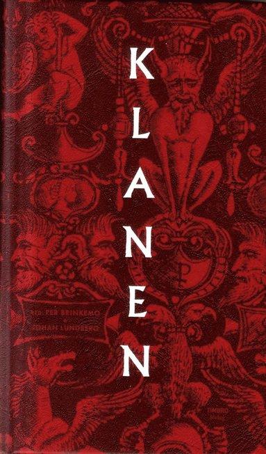 bokomslag Klanen : Individ, klan och samhälle från antikens Grekland till dagen Sverige