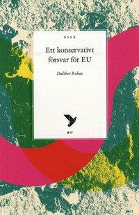 bokomslag Ett konservativt försvar för EU