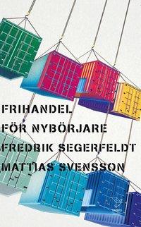 bokomslag Frihandel för nybörjare