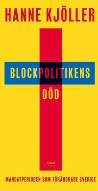 bokomslag Blockpolitikens död