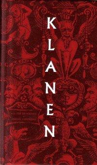 bokomslag Klanen : individ, klan och samhälle från antikens Grekland till dagens Sverige