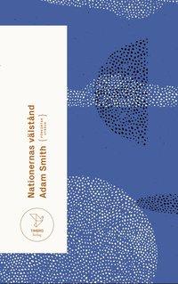 bokomslag Nationernas välstånd : en undersökning av dess natur och orsaker (förkortad utgåva)