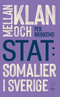 bokomslag Mellan klan och stat : Somalier i Sverige