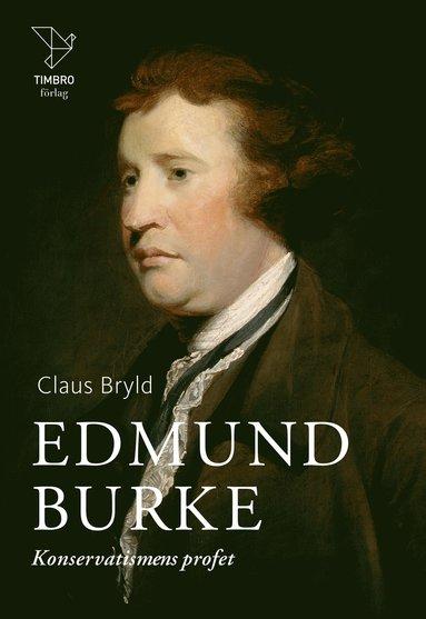 bokomslag Edmund Burke : Konservatismens profet