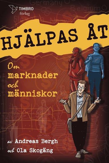 bokomslag Hjälpas åt : om marknader och människor