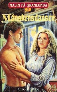 bokomslag Malin på Granlunda 05 - Månskensdansen