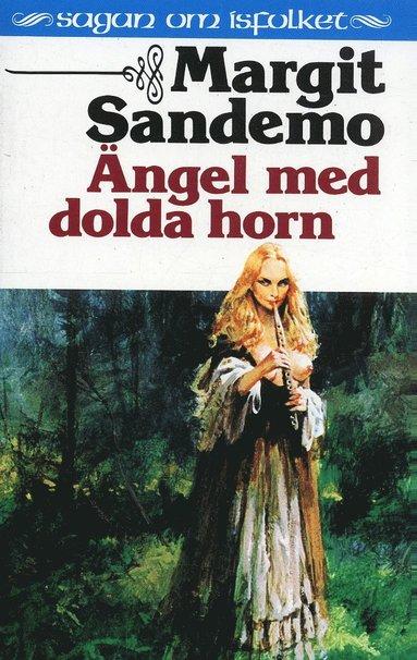 bokomslag Ängel med dolda horn Hft 25 Sagan om Isfolket