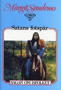 bokomslag Satans fotspår Inb 13 Sagan om Isfolket