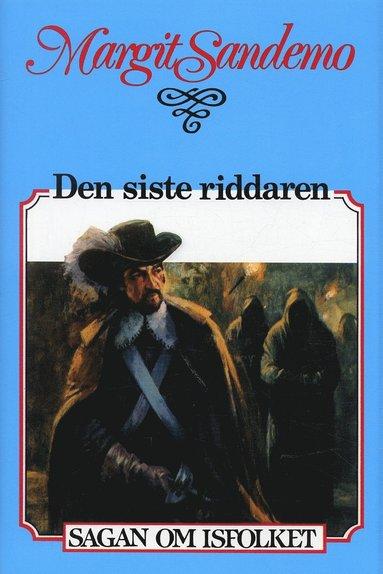 bokomslag Den siste riddaren Inb 14 Sagan om Isfolket