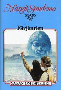 bokomslag Färjkarlen Inb 31 Sagan om Isfolket