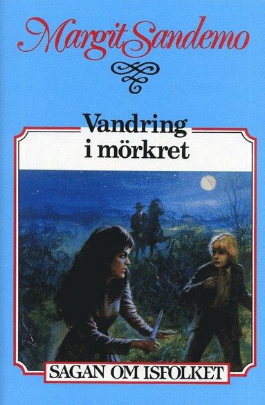 bokomslag Vandring i mörkret Inb 35 Sagan om Isfolket