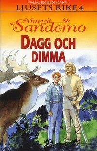 bokomslag Dagg och dimma Hft 4 Legenden om Ljusets rike
