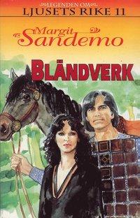 bokomslag Bländverk Hft 11 Legenden om Ljusets rike