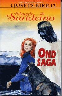 bokomslag Ond saga Hft 13 Legenden om Ljusets rike