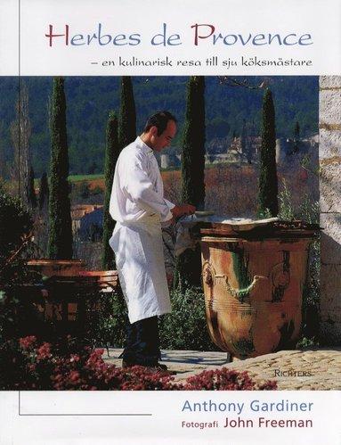 bokomslag Herbes de Provence-en kulinarisk resa till sju köksmästare