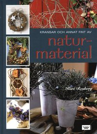 bokomslag Kransar och annat fint av naturmaterial