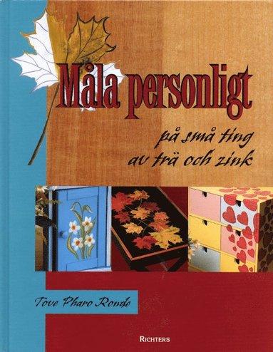bokomslag Måla personligt på små ting av trä och zink