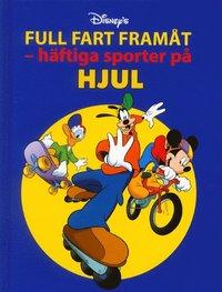 bokomslag Full fart framåt-häftiga sporter på hjul