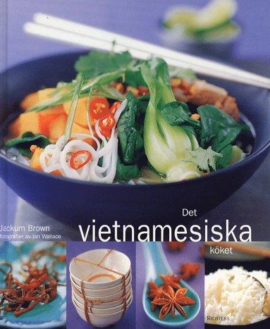 bokomslag Det vietnamesiska köket