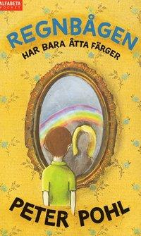 bokomslag Regnbågen har bara åtta färger