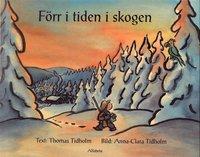 bokomslag Förr i tiden i skogen