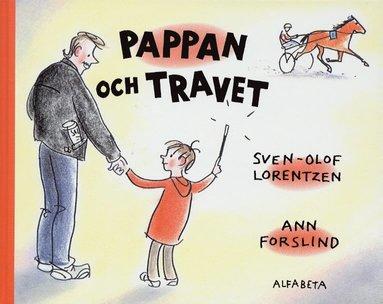 bokomslag Pappan och travet