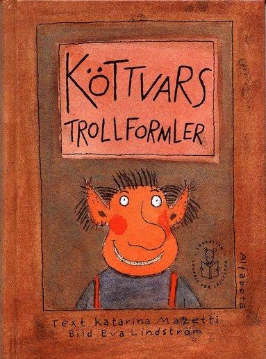 bokomslag Köttvars trollformler