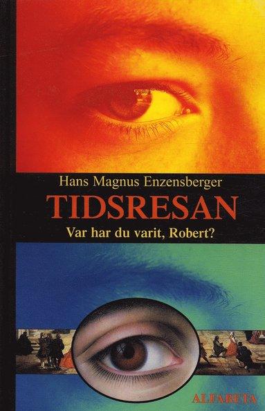 bokomslag Tidsresan eller Var har du varit, Robert?