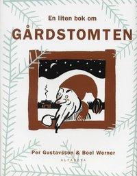 bokomslag En liten bok om gårdstomten
