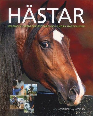 bokomslag Hästar : En Encyklopedi för ryttare och andra hästvänner