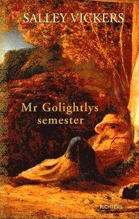 bokomslag Mr Golightlys semester