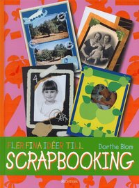 bokomslag Fler fina idéer till Scrapbooking