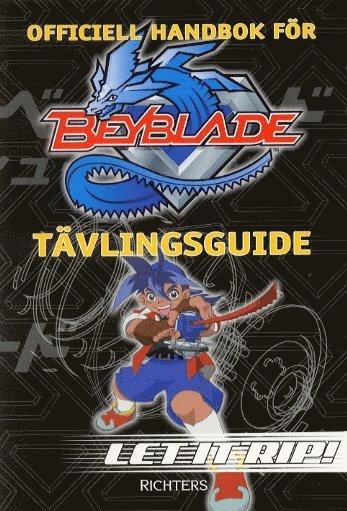 bokomslag Officiell handbok för Beyblade : tävlingsguide