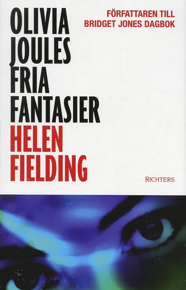 bokomslag Olivia Joules fria fantasier