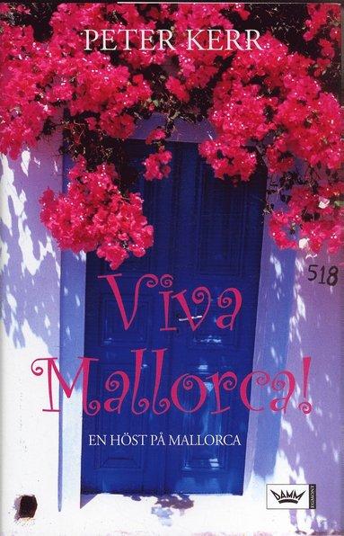 bokomslag Viva Mallorca! : en höst på Mallorca