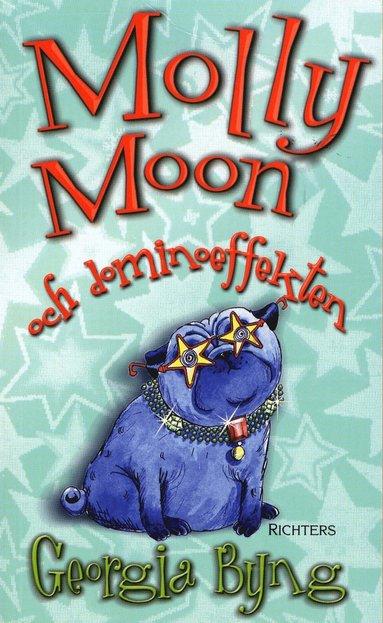 bokomslag Molly Moon och dominoeffekten
