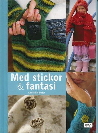 bokomslag Med stickor och fantasi